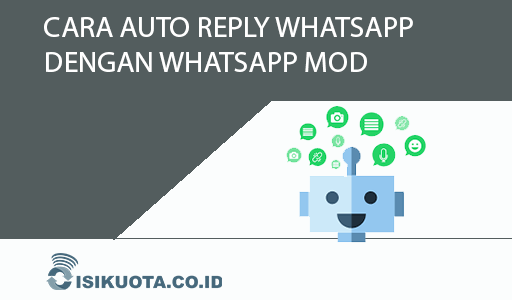 cara auto reply whatsapp