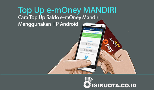cara top up saldo e-money mandiri